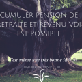 CUMULER Pension de retraite
