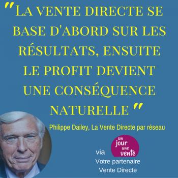 Philippe Dailey, La Vente Directe par réseau (2)