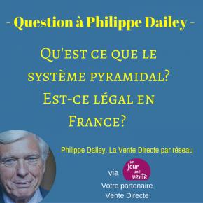 Le système pyramidal en Vente Directe - Est-ce légal?