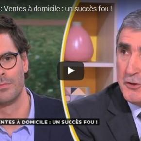 France 5, 25 février 2016 : Vente à Domicile un succès Fou