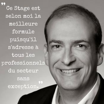 -Ce Stage est selon moi la meilleure formule puisqu'il s'adresse à tous les professionnels du secteur sans exception.-