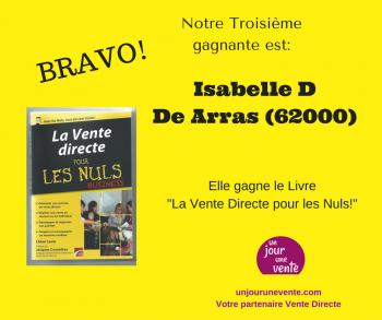 Isabelle D Gagnante du Livre La Vente Directe pour les Nuls