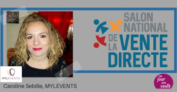 Mylevents organise le salon National de la Vente Directe