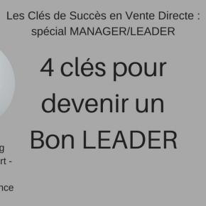 Les 4 Clés pour devenir un bon LEADER!