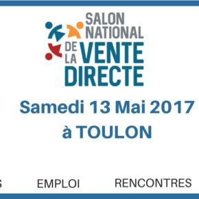 Le 1er SALON NATIONAL DE LA VENTE DIRECTE le 13 Mai 2017