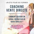serial recruteur vente directe coaching