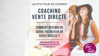 serial recruteur vente directe coaching