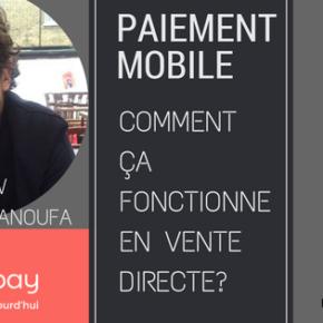 Paiement Mobile Vente Directe : Mode d'emploi avec Lyf Pay