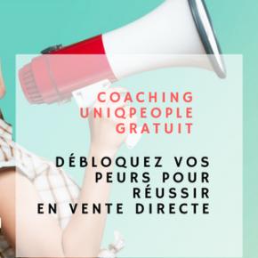 Coaching : Débloquez vos peurs pour réussir en Vente Directe